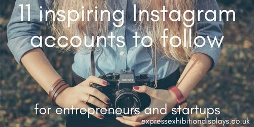Inspiring Instagram Accounts to Follow As A Start Up Business