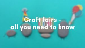 Craft fairs, all you need to know about them