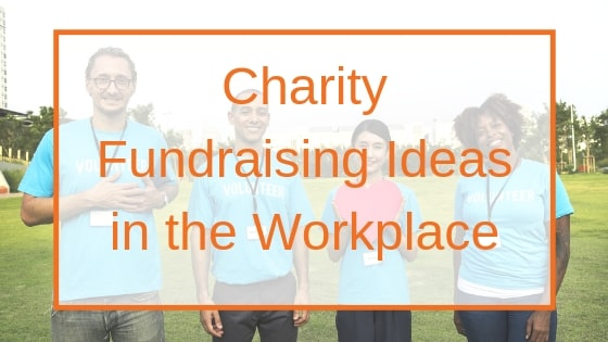 charity fundraising ideas in the workplace