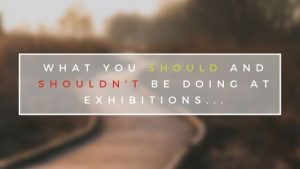 How to make an exhibition successful
